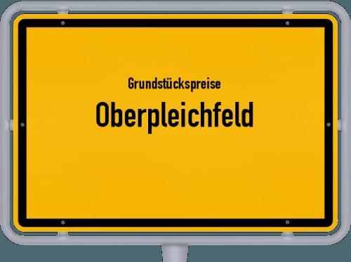 Grundstückspreise Oberpleichfeld 2019