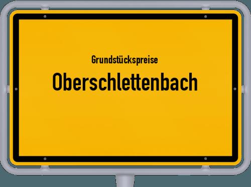 Grundstückspreise Oberschlettenbach 2019