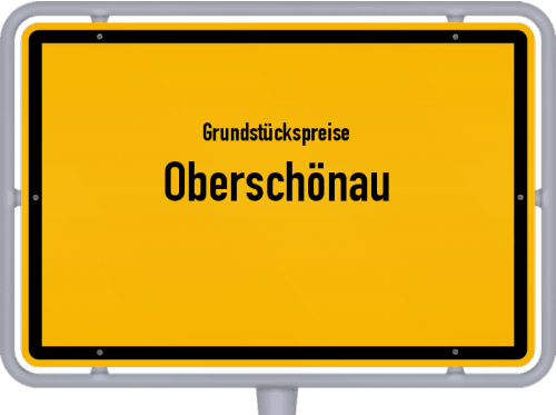 Grundstückspreise Oberschönau 2019