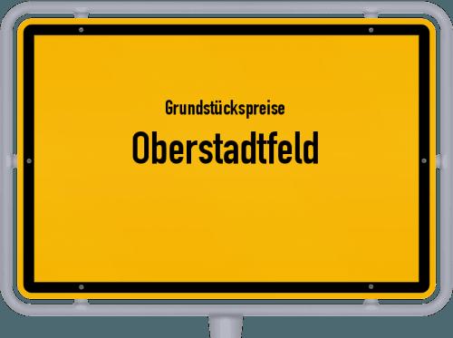 Grundstückspreise Oberstadtfeld 2019