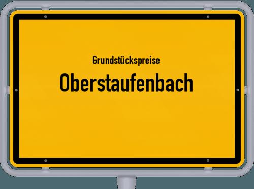Grundstückspreise Oberstaufenbach 2019