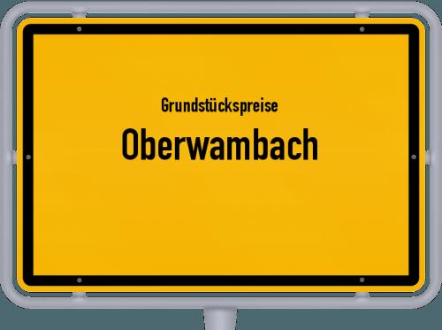 Grundstückspreise Oberwambach 2019
