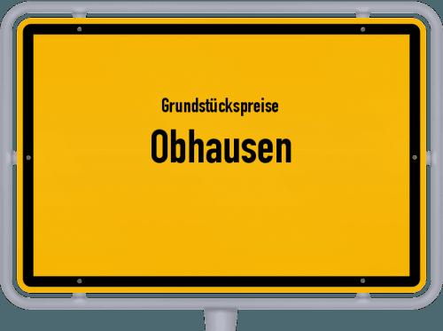 Grundstückspreise Obhausen 2021