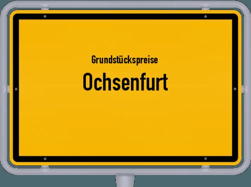 Grundstückspreise Ochsenfurt 2019