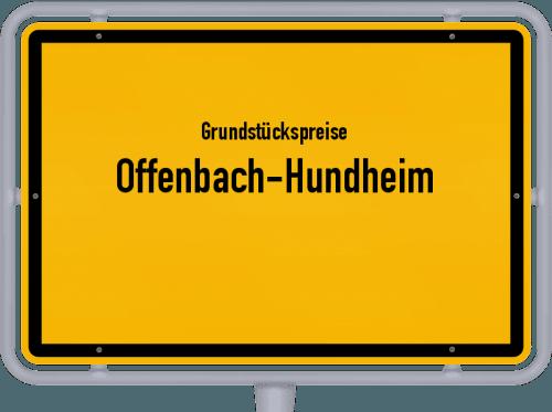 Grundstückspreise Offenbach-Hundheim 2019