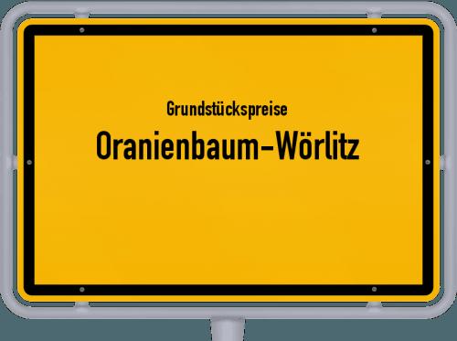 Grundstückspreise Oranienbaum-Wörlitz 2021