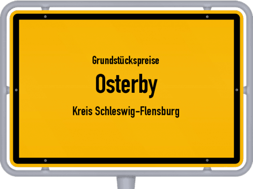 Grundstückspreise Osterby (Kreis Schleswig-Flensburg) 2021
