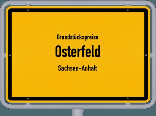 Grundstückspreise Osterfeld (Sachsen-Anhalt) 2021