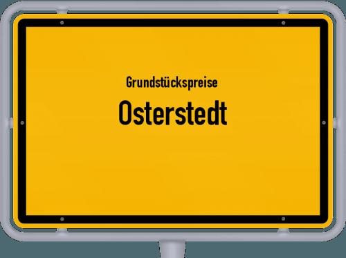Grundstückspreise Osterstedt 2021