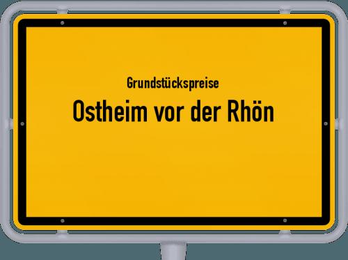 Grundstückspreise Ostheim vor der Rhön 2021
