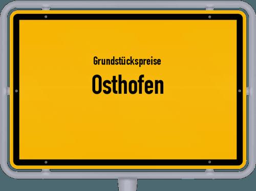 Grundstückspreise Osthofen 2019