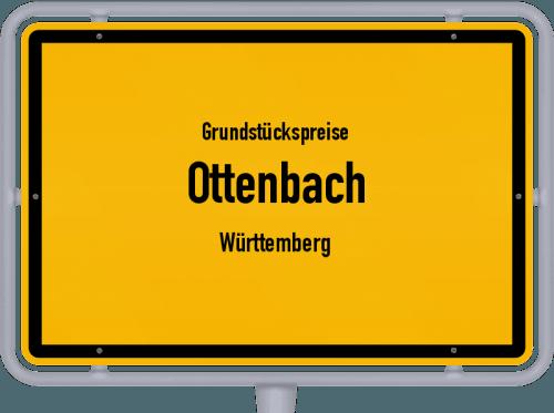 Grundstückspreise Ottenbach (Württemberg) 2021