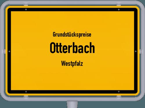 Grundstückspreise Otterbach (Westpfalz) 2019