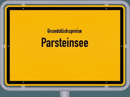 Grundstückspreise Parsteinsee 2021