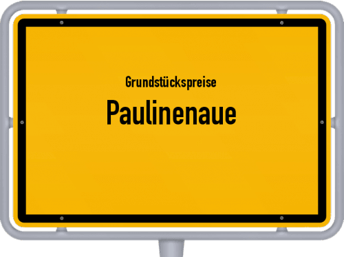 Grundstückspreise Paulinenaue 2021