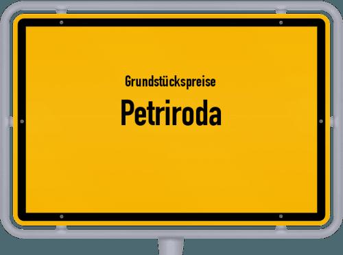 Grundstückspreise Petriroda 2019