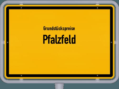 Grundstückspreise Pfalzfeld 2019