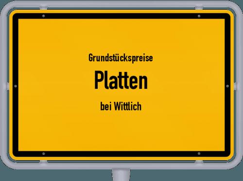 Grundstückspreise Platten (bei Wittlich) 2019