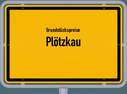 Grundstückspreise Plötzkau 2021