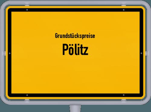 Grundstückspreise Pölitz 2021