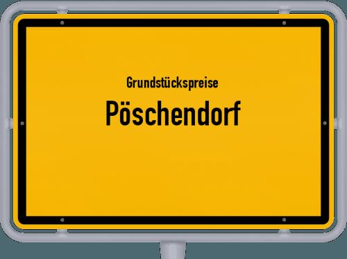 Grundstückspreise Pöschendorf 2021