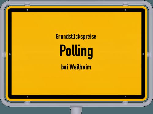 Grundstückspreise Polling (bei Weilheim) 2021