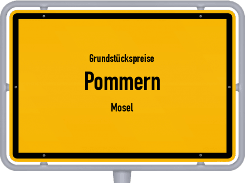 Grundstückspreise Pommern (Mosel) 2019