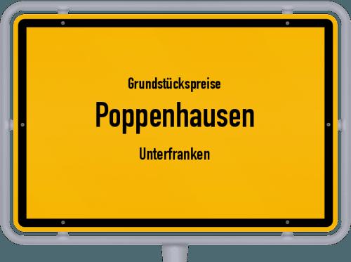 Grundstückspreise Poppenhausen (Unterfranken) 2019