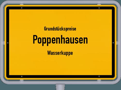 Grundstückspreise Poppenhausen (Wasserkuppe) 2020