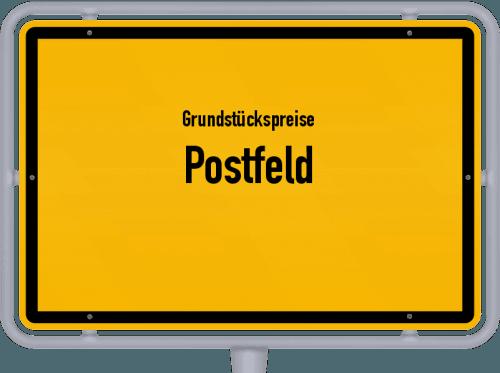 Grundstückspreise Postfeld 2021