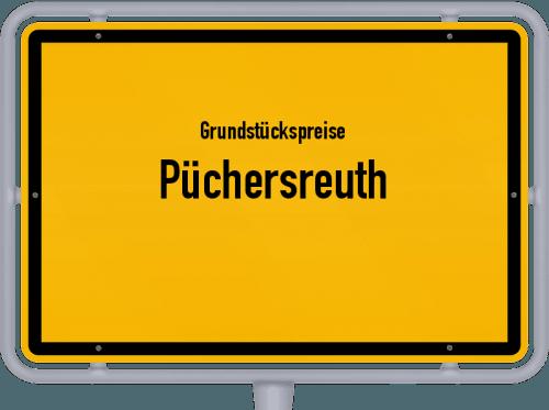 Grundstückspreise Püchersreuth 2019