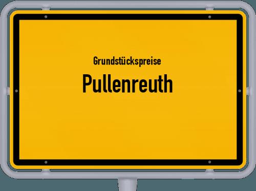 Grundstückspreise Pullenreuth 2019