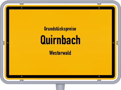 Grundstückspreise Quirnbach (Westerwald) 2019