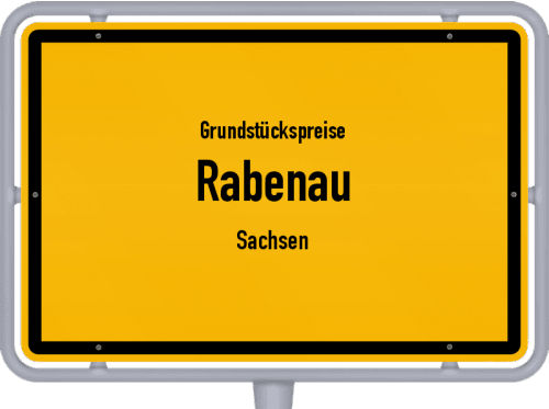 Grundstückspreise Rabenau (Sachsen) 2019