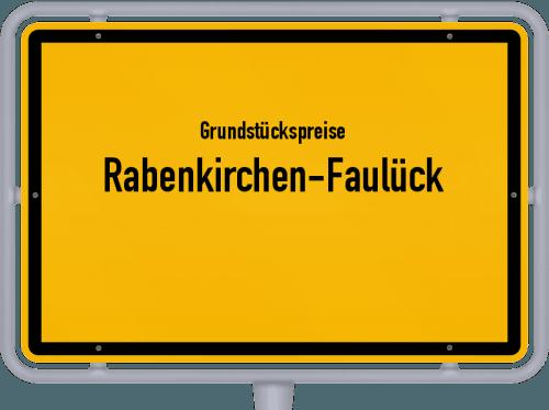 Grundstückspreise Rabenkirchen-Faulück 2021