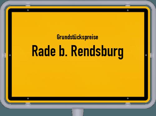 Grundstückspreise Rade b. Rendsburg 2021