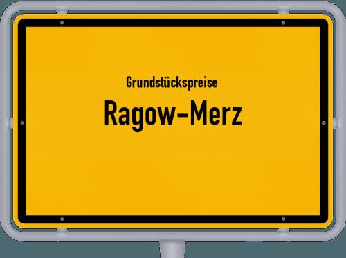 Grundstückspreise Ragow-Merz 2021