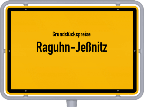 Grundstückspreise Raguhn-Jeßnitz 2021