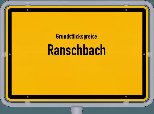 Grundstückspreise Ranschbach 2019