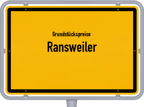 Grundstückspreise Ransweiler 2019