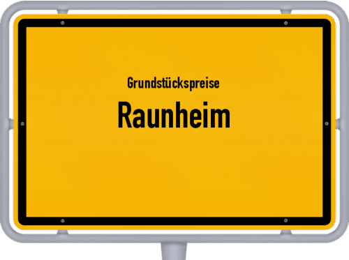 Grundstückspreise Raunheim 2018