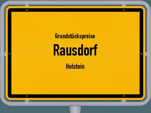 Grundstückspreise Rausdorf (Holstein) 2021