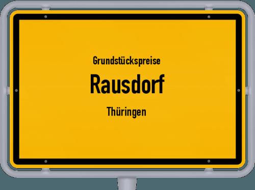 Grundstückspreise Rausdorf (Thüringen) 2019