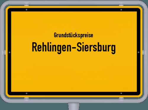 Grundstückspreise Rehlingen-Siersburg 2021