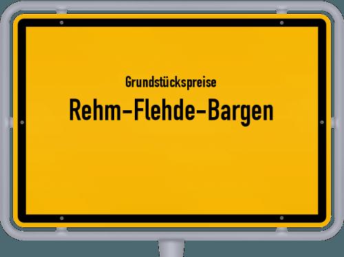 Grundstückspreise Rehm-Flehde-Bargen 2021
