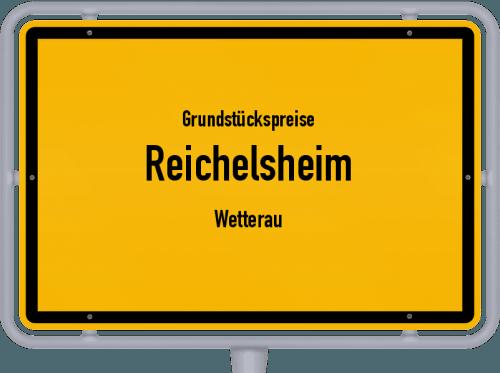 Grundstückspreise Reichelsheim (Wetterau) 2018