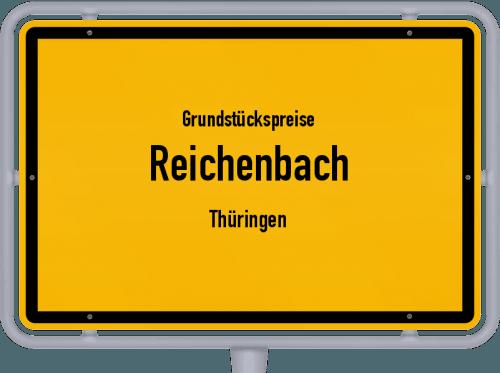 Grundstückspreise Reichenbach (Thüringen) 2019