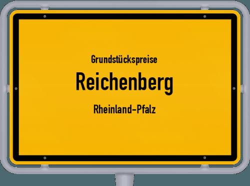 Grundstückspreise Reichenberg (Rheinland-Pfalz) 2019