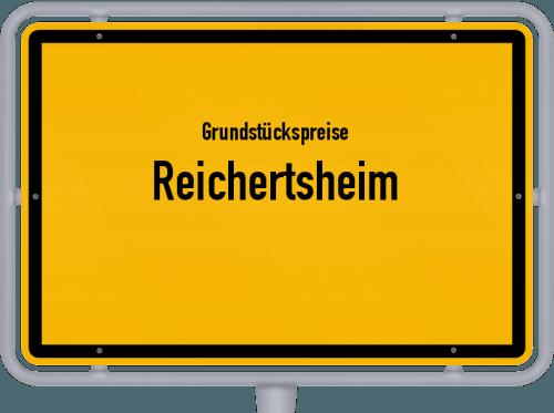 Grundstückspreise Reichertsheim 2019