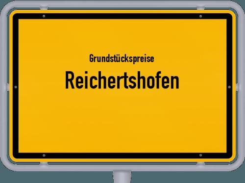 Grundstückspreise Reichertshofen 2021